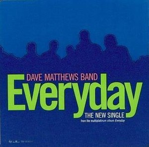 Everyday (Dave Matthews Band song)