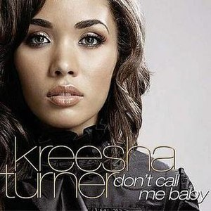 Don't Call Me Baby (Kreesha Turner song)