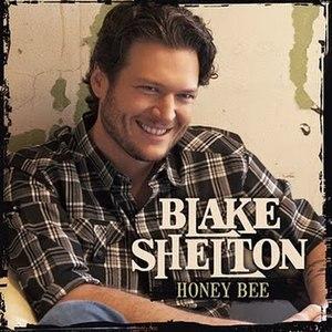 Honey Bee (Blake Shelton song)