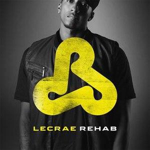 Rehab (Lecrae album)