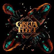 Greta Van Fleet - When the Curtain Falls.jpg