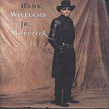 Maverick Hank Williams Jr album Wikipedia