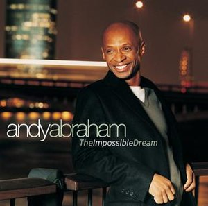 The Impossible Dream (Andy Abraham album)