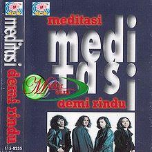 http://upload.wikimedia.org/wikipedia/ms/thumb/a/a3/Meditasi_-_Demi_Rindu_%2795_-_(1995).jpg/220px-Meditasi_-_Demi_Rindu_%2795_-_(1995).jpg