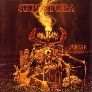 Resultado de imagem para Sepultura – Arise