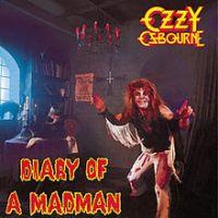 Resultado de imagem para Ozzy Osbourne Diary of Madman