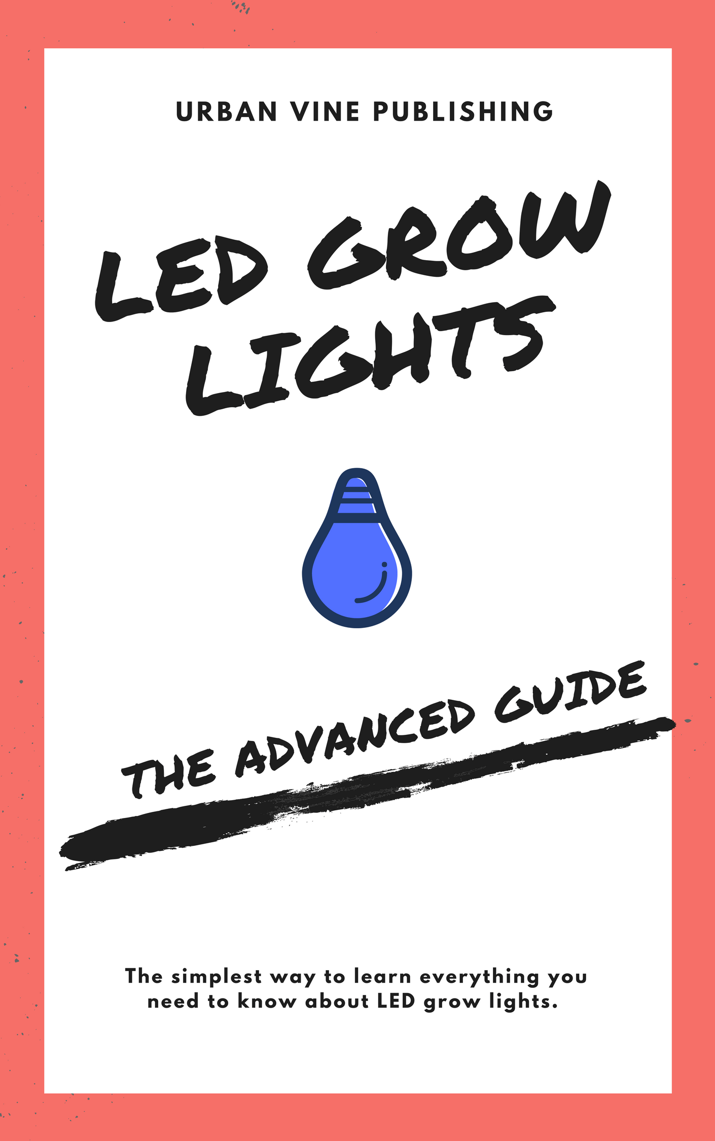 hight resolution of led grow lights the advanced guide