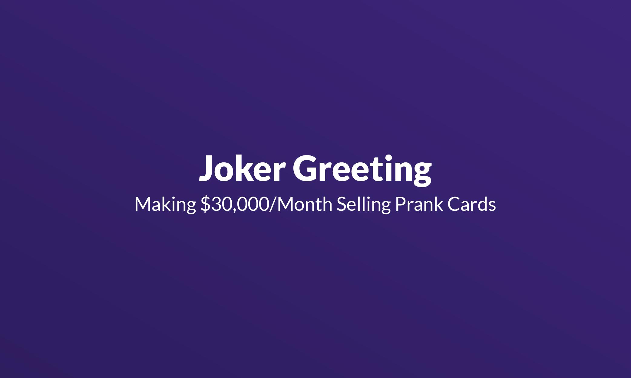 joker greeting making 30