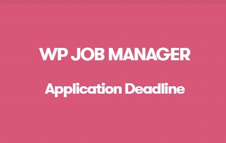 WP Job Manager Application Deadline Addon