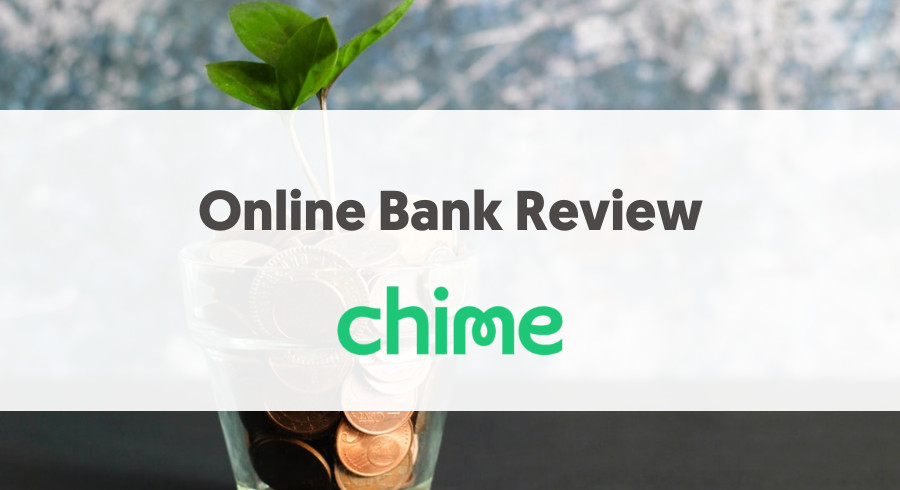 Online Banking Review Chime Bank
