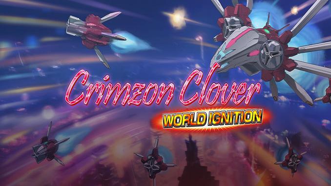 Crimzon Clover: World Ignition