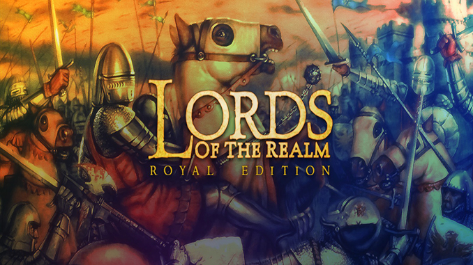 Lords of the Realm: Royal Edition