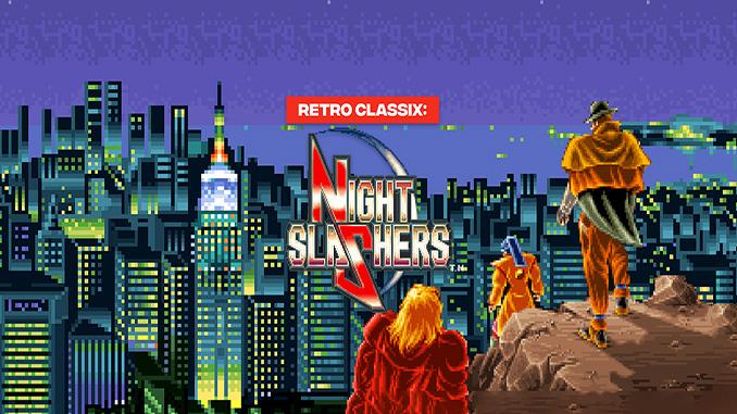 Retro Classix: Night Slashers