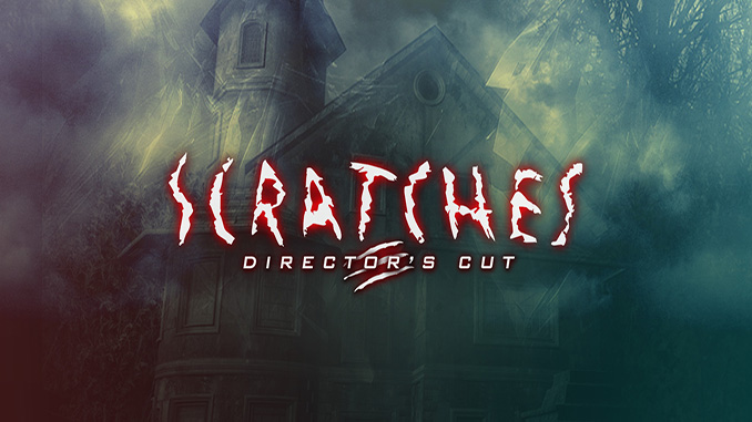 Scratches Director's Cut