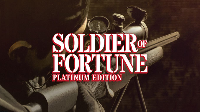 Soldier of Fortune: Platinum Edition