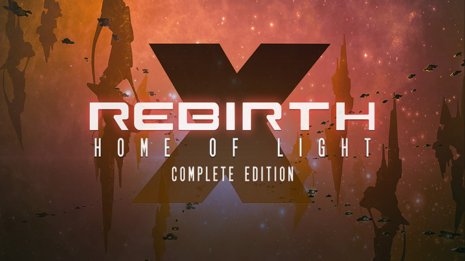 X Rebirth: Home of Light Complete