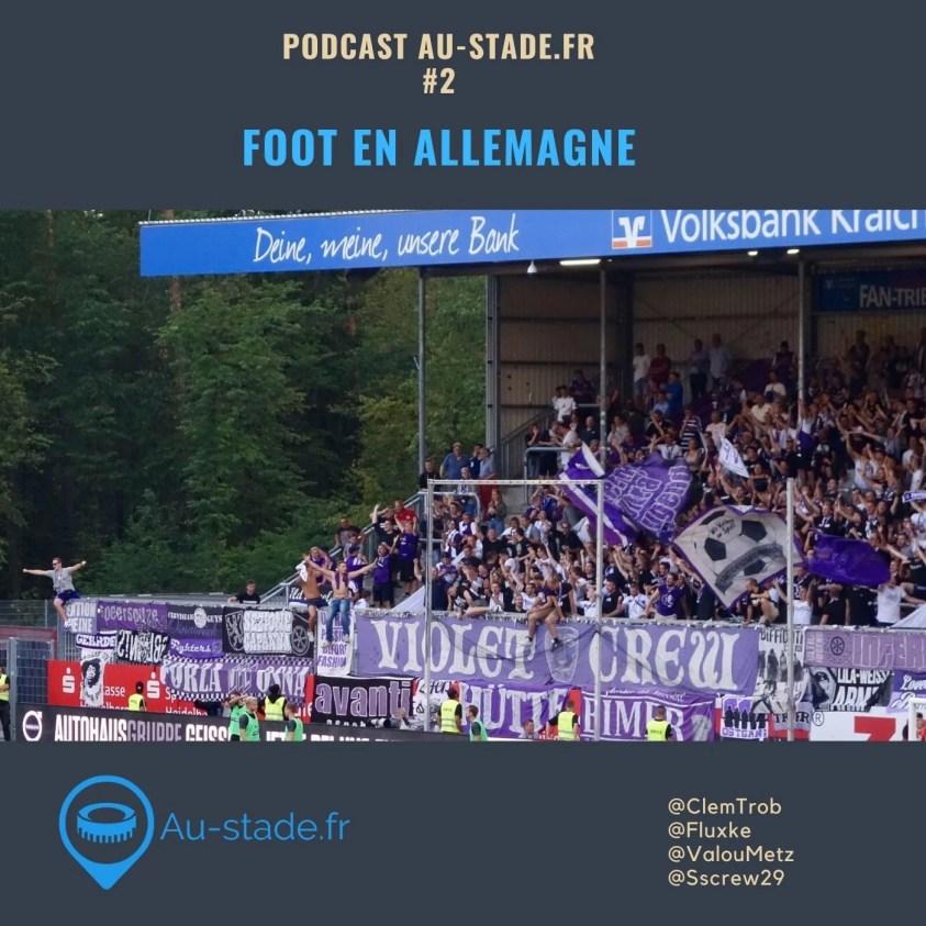 Au-Stade.fr, le podcast n°2: l'Allemagne