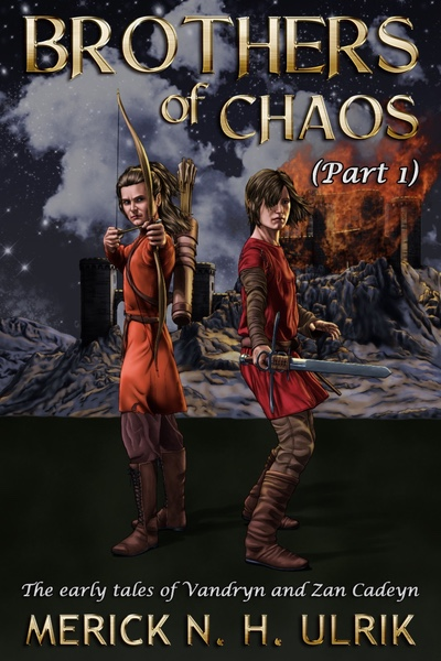 Brothers of Chaos Part One