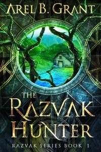 The Razvak Hunter by Arel B. Grant