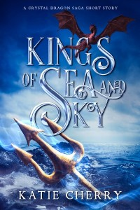 Kings of Sea and Sky by Katie Cherry