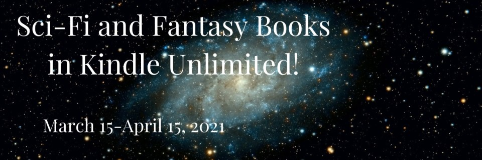 Sci-Fi and Fantasy Books on Kindle Unlimited!