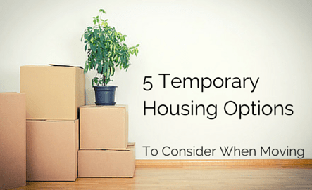 5 Temporary Housing Options To Consider When Moving