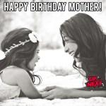 Happy Birthday Mother Meme
