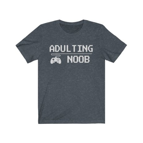 UpNorth Tee - Adulting NOOB (GAMER EDITION) - Free Shipping