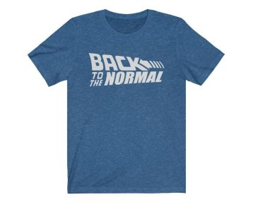 UpNorth Tee - Back to the Normal - The New Normal
