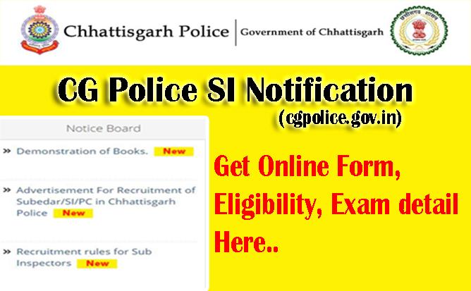 CG Police SI Notification, Chhattisgarh Police SI Recruitment 2021-2022, CG Police Exam notice, Salary, Vacancies, Apply online, Syllabus, cgpolice.gov.in
