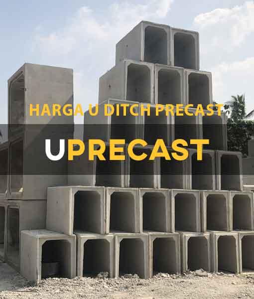 Harga U Ditch Precast