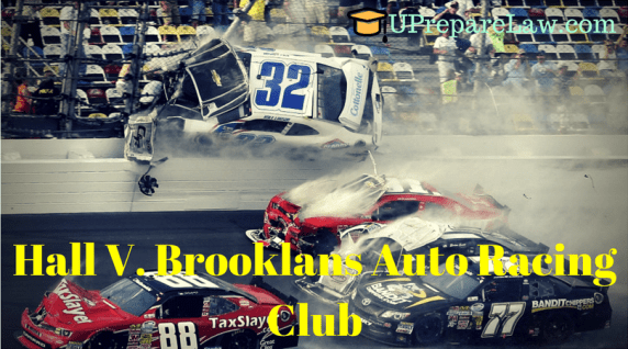 Hall V. Brooklans Auto Racing Club,Volenti Non Fit Injruia (General Defences in Torts Law)