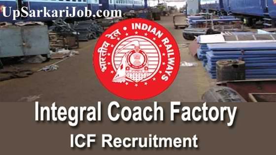 ICF Recruitment इंटीग्रल कोच फैक्ट्री भर्ती Integral Coach Factory Recruitment
