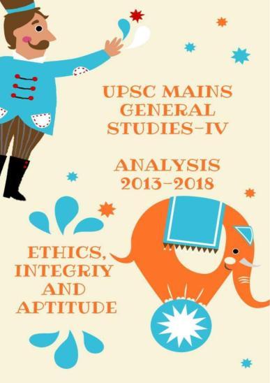 UPSC Mains General Studies-IV Analysis 2013 to 2018 PDF