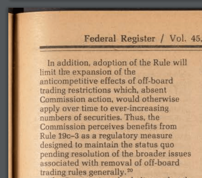 Rule 19c-3 which legalized dark pool trading in the Federal Register