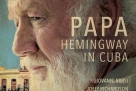 Hemingway in Cuba - Here's the Movie Trailer