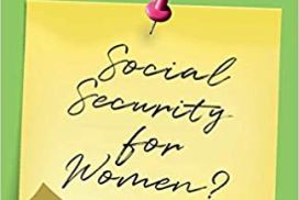 Why women choose wrong when it comes to Social Security