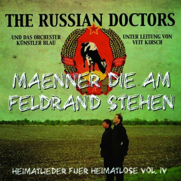 The Russian Doctors - Männer die am Feldrand stehent CD