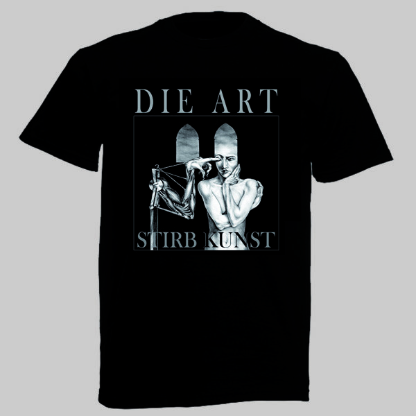 T-Shirt - Die Art _ Stirb Kunst