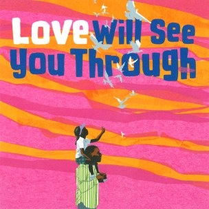 SWC_illustration_Love_Will_See_You_Through