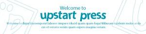 Welcome to Upstart Press' new Website