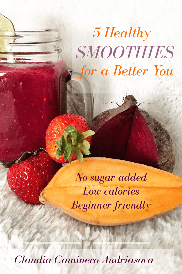 5 Healthy Smoothies for a Better You