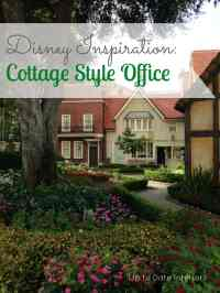 Disney Inspiration: Cottage Style | Up to Date Interiors