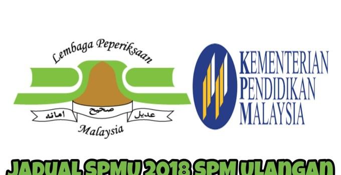 Jadual SPMU 2018 SPM Ulangan