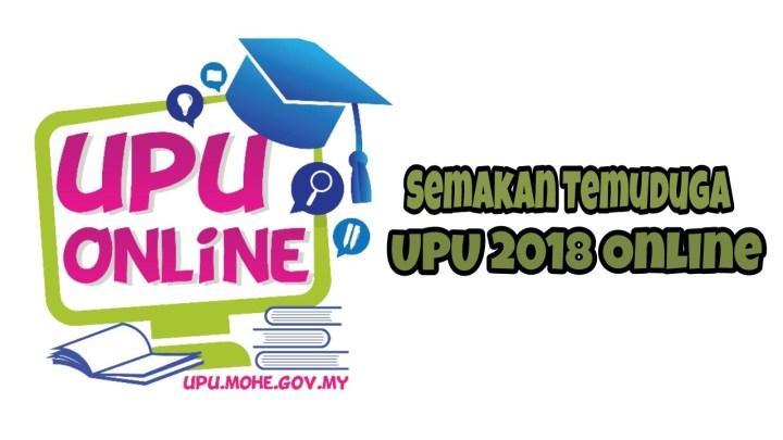 Semakan Temuduga UPU 2018 Online