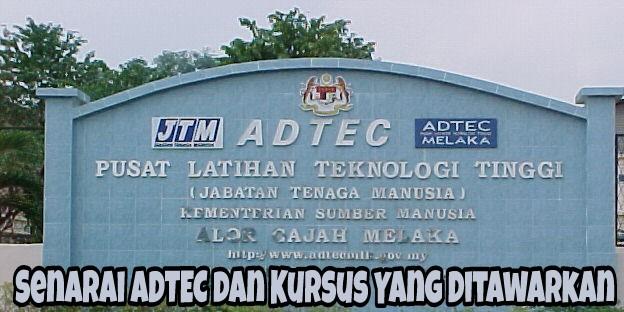 Senarai ADTEC dan Kursus Yang Ditawarkan