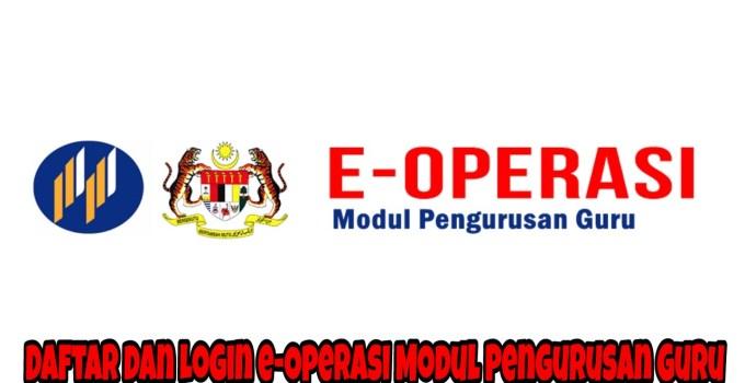 Daftar dan Login e-Operasi Modul Pengurusan Guru