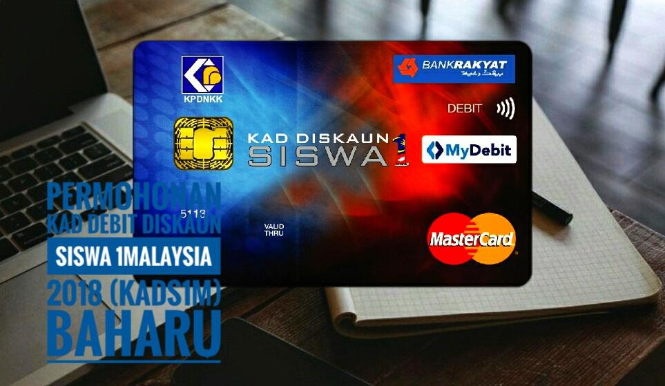 Permohonan Kad Debit Diskaun Siswa 1malaysia 2019 Kads1m Baharu