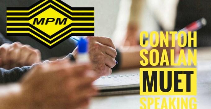 Contoh Soalan MUET Speaking