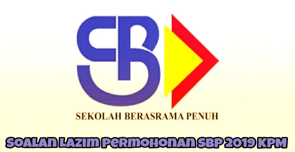 Soalan Lazim Permohonan SBP 2019 KPM